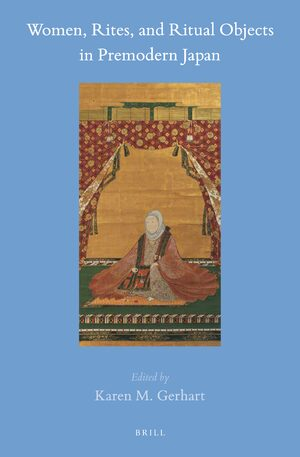 Cover Women, Rites, and Ritual Objects in Premodern Japan