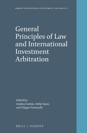 Cover General Principles of Law and International Investment Arbitration