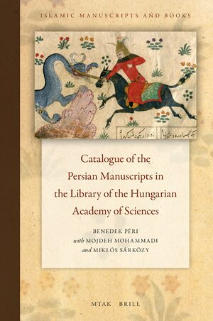 Cover Catalogue of the Persian Manuscripts in the Library of the Hungarian Academy of Sciences