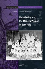 Cover Christianity and the Modern Woman in East Asia