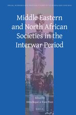 Cover Middle Eastern and North African Societies in the Interwar Period