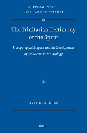 The Trinitarian Testimony of the Spirit