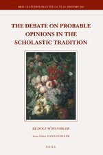 Cover The Debate on Probable Opinions in the Scholastic Tradition