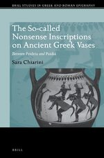Cover The So-called Nonsense Inscriptions on Ancient Greek Vases