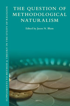 The Question of Methodological Naturalism