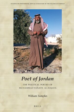 Cover Poet of Jordan: The Political Poetry of Muhammad Fanatil Al-Hajaya