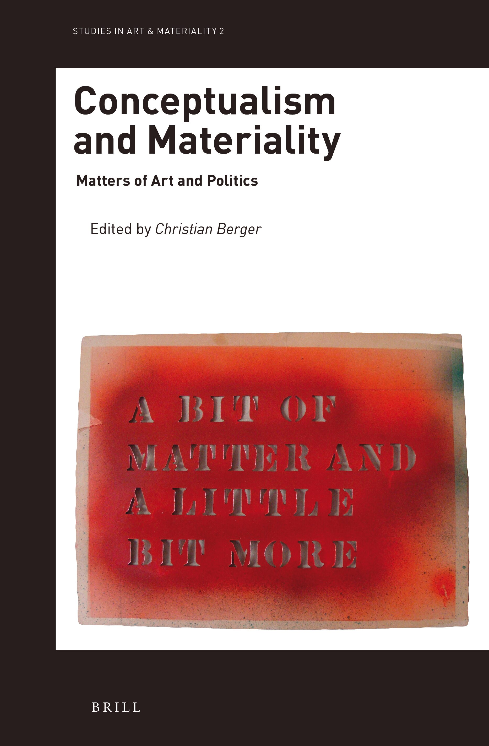 The Matter Of Circulation In Conceptualism And Materiality