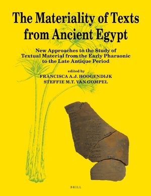 Cover The Materiality of Texts from Ancient Egypt