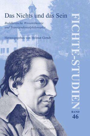 Das Nichts und das Sein: Buddhistische Wissenstheorien und Transzendentalphilosophie Book Cover