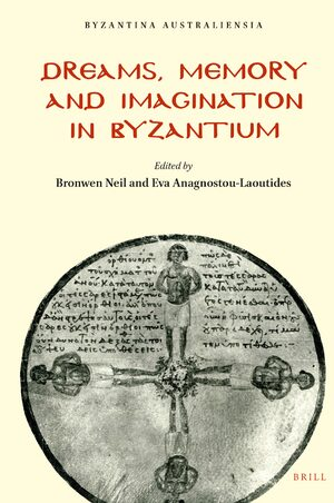 Cover Dreams, Memory and Imagination in Byzantium