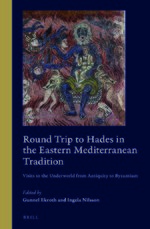 Cover Round Trip to Hades in the Eastern Mediterranean Tradition