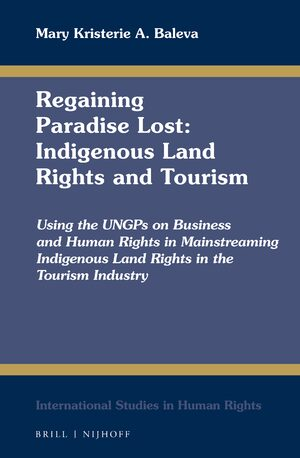 Cover Regaining Paradise Lost: Indigenous Land Rights and Tourism