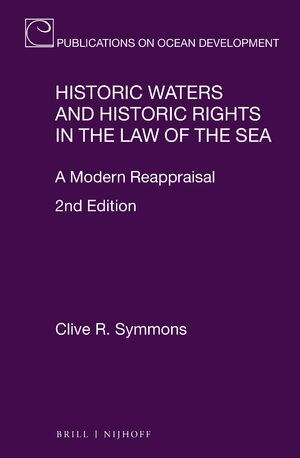Cover Historic Waters and Historic Rights in the Law of the Sea
