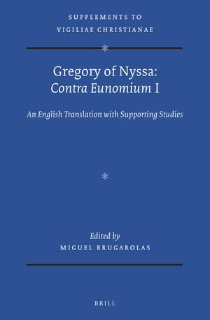 Cover Gregory of Nyssa: <i>Contra Eunomium</i> I
