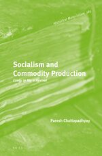 Cover Socialism and Commodity Production: Essay in Marx Revival