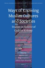 Cover Ways of Knowing Muslim Cultures and Societies