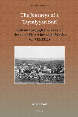 Cover The Journeys of a Taymiyyan Sufi