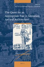 Cover The Quest for an Appropriate Past in Literature, Art and Architecture