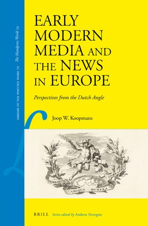 Cover Early Modern Media and the News in Europe