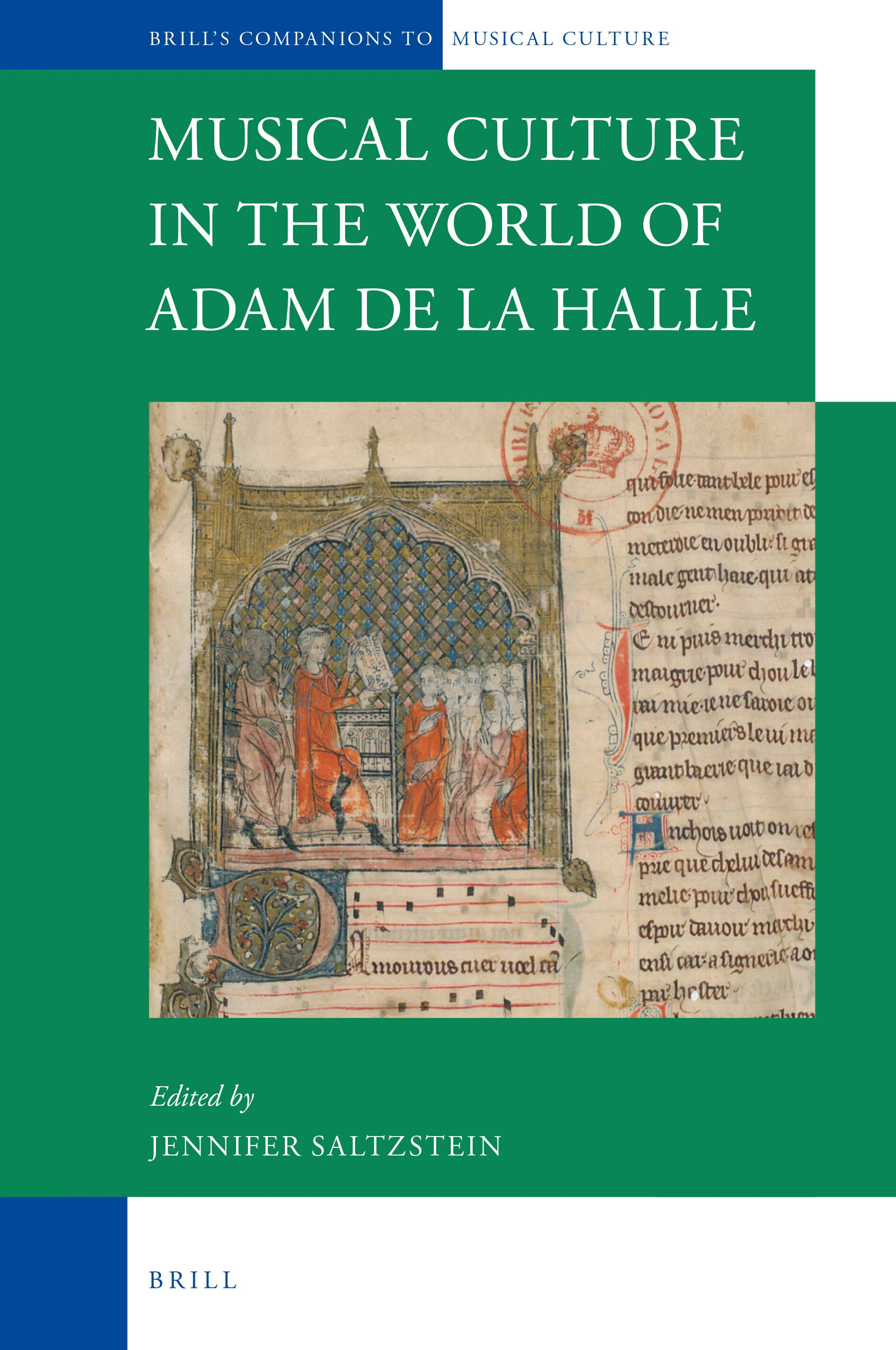 The Songs Of Adam De La Halle In Musical Culture In The