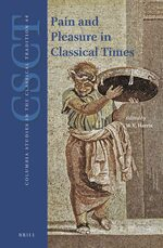Cover Pain and Pleasure in Classical Times