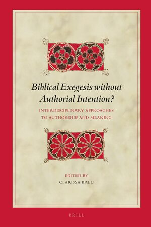 Cover Biblical Exegesis without Authorial Intention?