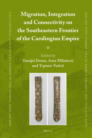 Cover Migration, Integration and Connectivity on the Southeastern Frontier of the Carolingian Empire
