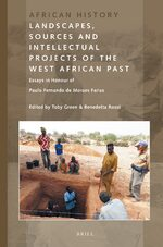Cover Landscapes, Sources and Intellectual Projects of the West African Past