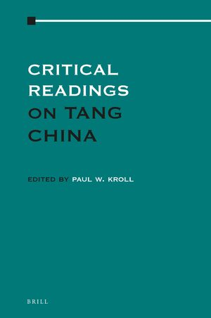 Literary Collections in Tang Dynasty China in: Critical