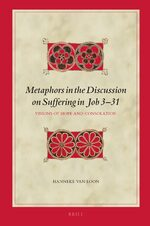 Cover Metaphors in the Discussion on Suffering in Job 3–31