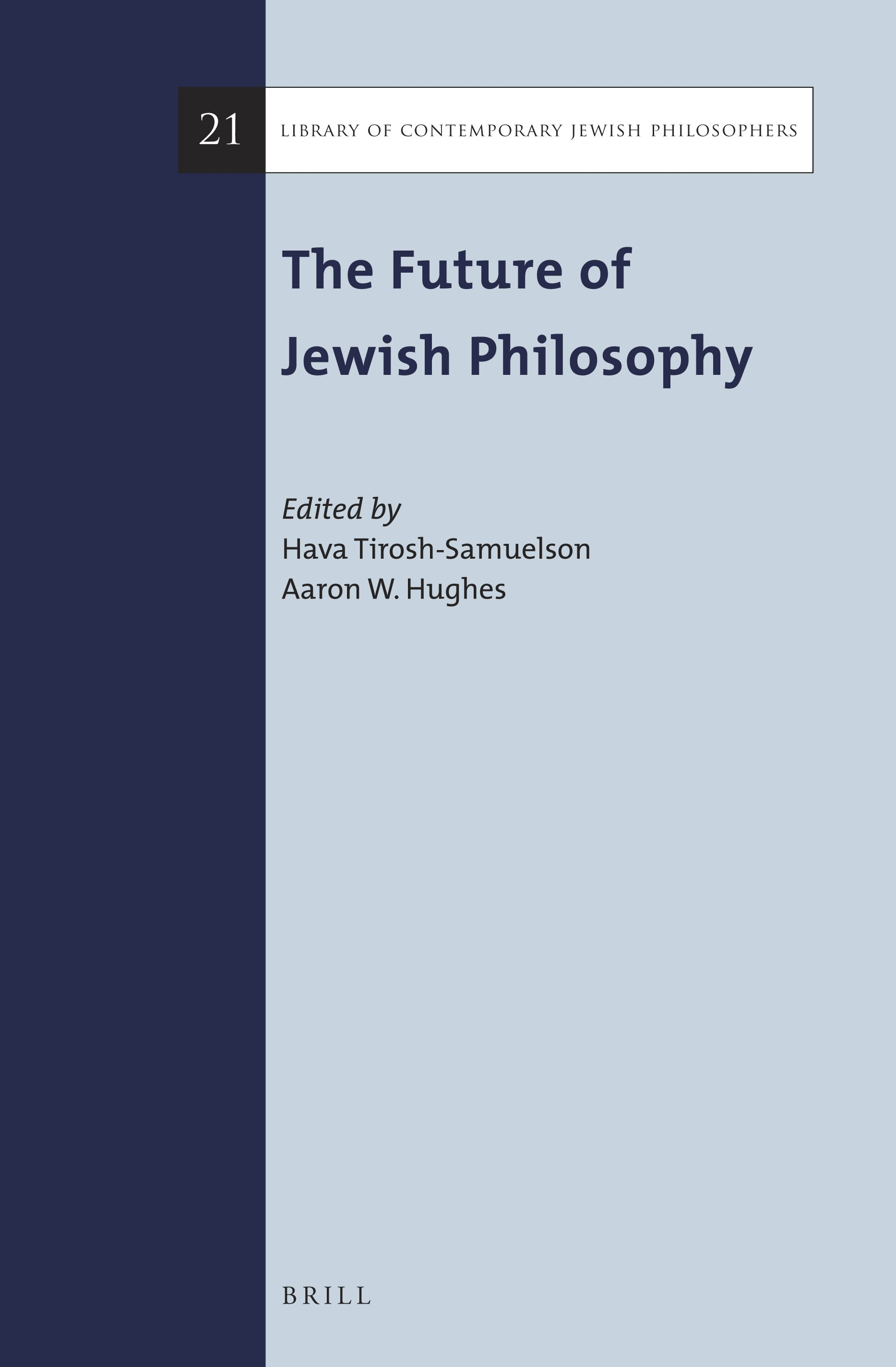 Jewish Philosophy As Cultural Practice In The Future Of