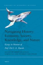Cover Navigating History: Economy, Society, Knowledge, and Nature