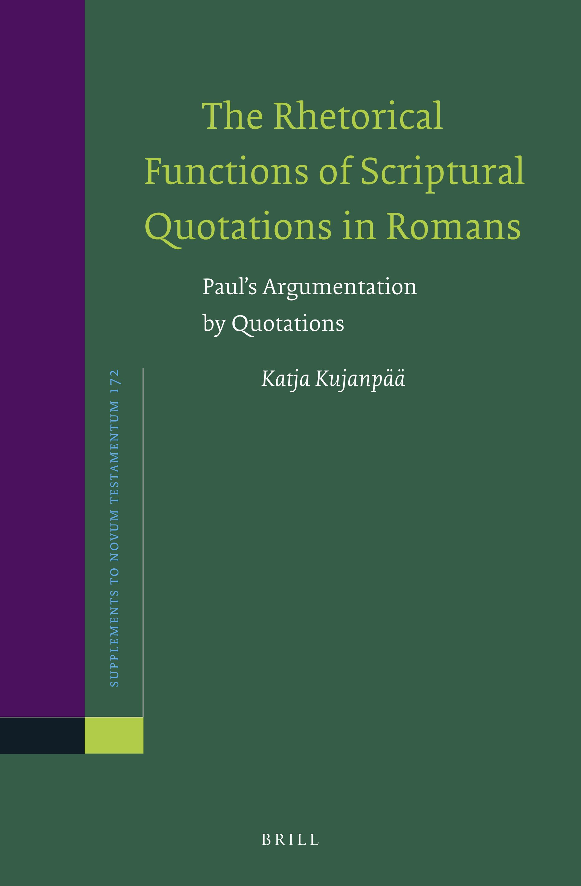 The Rhetorical Functions Of Scriptural Quotations In Romans