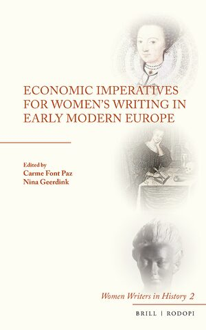 Cover Economic Imperatives for Women's Writing in Early Modern Europe