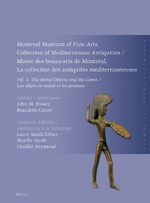 Cover Montreal Museum of Fine Arts, Collection of Mediterranean Antiquities, Vol. 3, The Metal Objects and the Gems