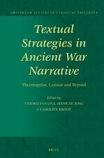 Textual Strategies in Ancient War Narrative
