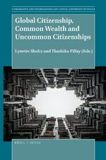 Cover Global Citizenship, Common Wealth and Uncommon Citizenships