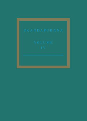 Cover The Skandapurāṇa Volume IV
