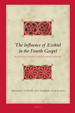 Cover The Influence of Ezekiel in the Fourth Gospel