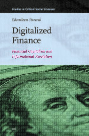 Cover Digitalized Finance: Financial Capitalism and Informational Revolution