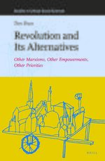 Revolution and Its Alternatives