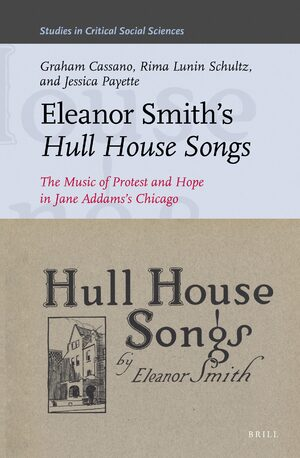 Cover Eleanor Smith's <i>Hull House Songs</i>