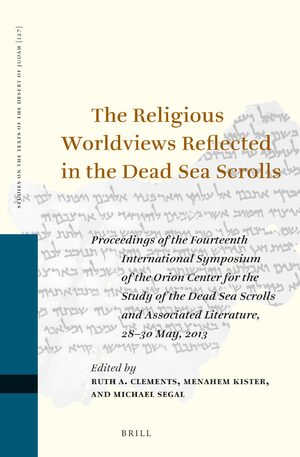 Cover The Religious Worldviews Reflected in the Dead Sea Scrolls