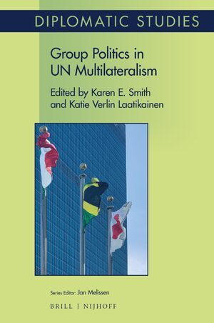 Cover Group Politics in UN Multilateralism