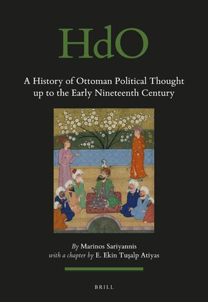 Cover A History of Ottoman Political Thought up to the Early Nineteenth Century