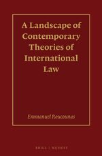 Cover A Landscape of Contemporary Theories of International Law