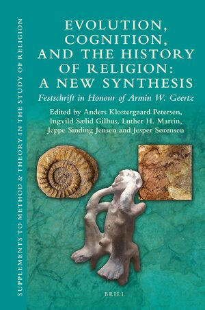 Cover Evolution, Cognition, and the History of Religion: A New Synthesis