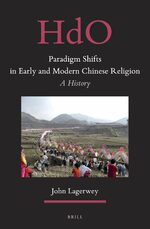 Cover Paradigm Shifts in Early and Modern Chinese Religion