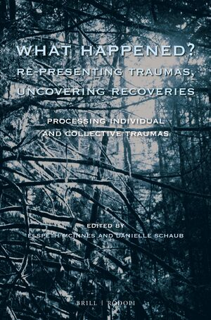 Cover What Happened? Re-presenting Traumas, Uncovering Recoveries