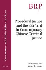 Procedural Justice and the Fair Trial in Contemporary Chinese Criminal Justice